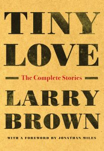 Tiny Love Larry Brown