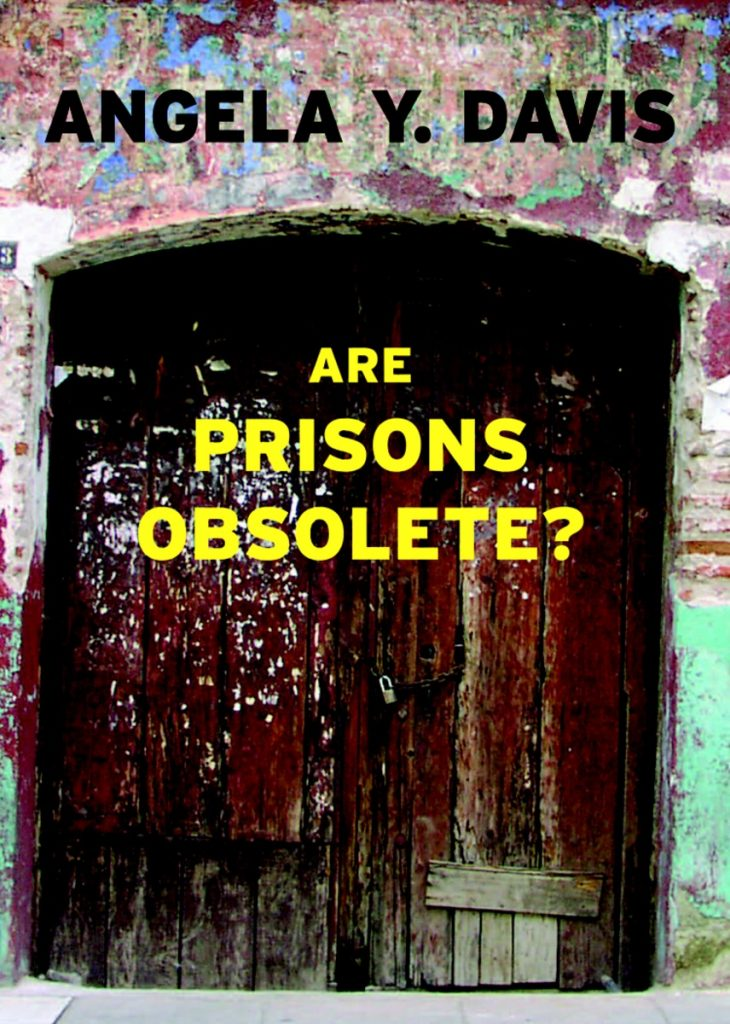 Are Prisons Obsolete?_Angela Y. Davis