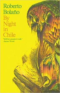 By NIght in Chile Roberto Bolaño