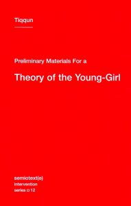 Preliminary Materials for a Theory of the Young Girl