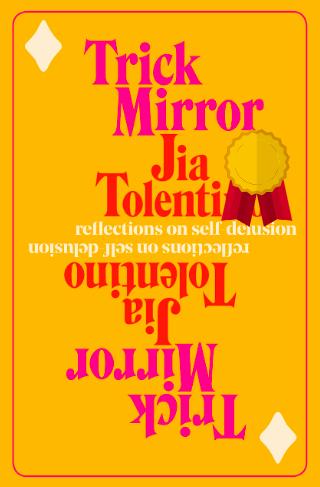 Trick Mirror_Jia Tolentino