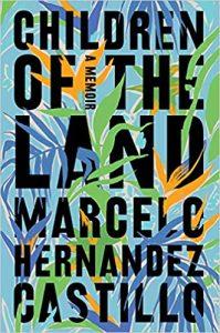 Children of the Land_Marcelo Hernandez Castillo