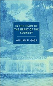 In the Heart of the Heart of the Country William Gass