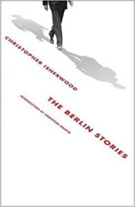 The Berlin Stories Christopher Isherwood