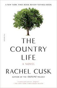 The Country Life, a novel by Rachel Cusk