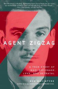 Agent Zigzag Ben MacIntyre