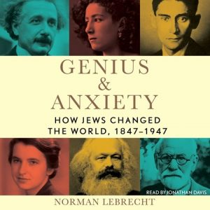 Genius and Anxiety