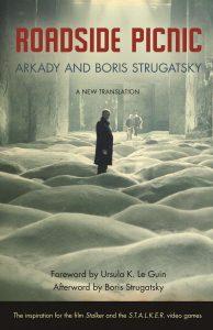 Roadside Picnic_Arkady and Boris Strugatsky