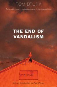the end of vandalism_tom drury