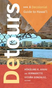 Detours A decolonial guide to Hawai'i