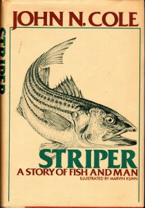 Striper A Story of Fish and Man by John N. Cole