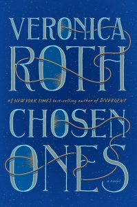 Chosen Ones Veronica Roth