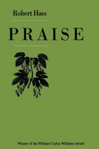 Praise by Robert Hass