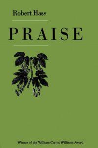 Praise by Robert Hass