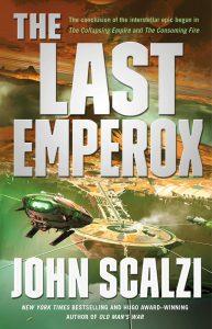 The Last Emperoxby John Scalzi