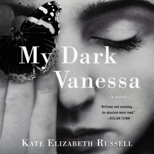 My Dark Vanessa Kate Elizabeth Russell