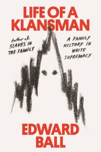Life of a Klansman_Edward Ball