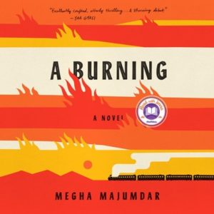 A Burning Megha Majumdar