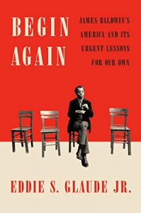 Begin Again Eddie Glaude