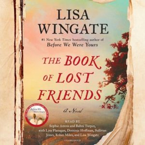 The Book of Lost Friends Lisa Wingate
