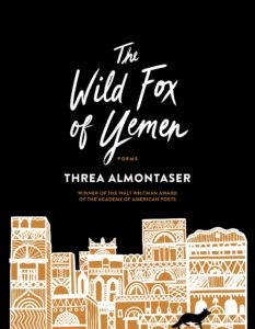 The Wild Fox of Yemen by Threa Almontaser