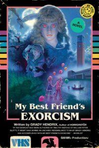my best friend's exorcism_grady hendrix