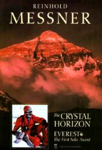 The Crystal Horizon Reinhold Messner