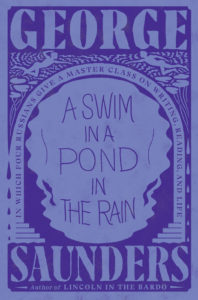 A Swim in a Pond in the Rain George Saunders