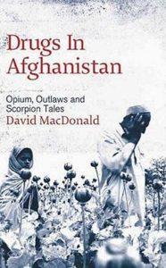 Drugs in Afghanistan David Macdonald
