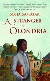A Stranger in Olondria_Sofia Samatar