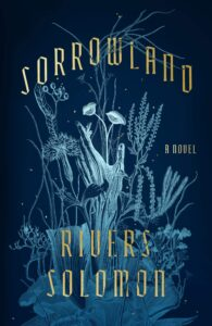 Sorrowland Rivers Solomon