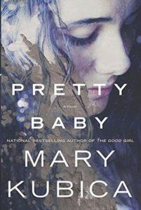 Pretty Baby Mary Kubica