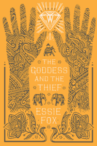 The Goddess and the Thief Essie Fox