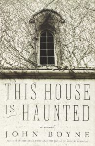 This House is Haunted John Boyle