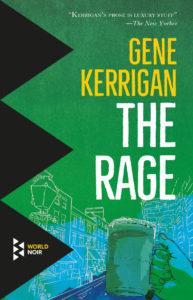The Rage Gene Kerrigan
