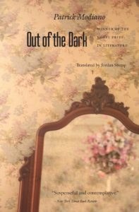 Out of the Dark Patrick Modiano