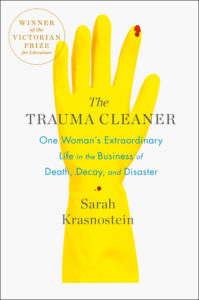 The Trauma Cleaner Sarah Krasnostein