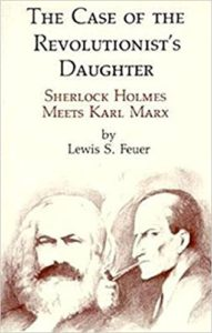 Lewis Feuer The Case of the Revolutionists Daughter