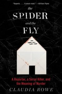 Claudia Rowe The Spider and the Fly