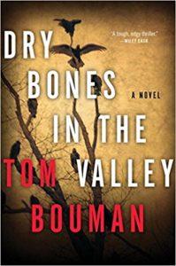 Dry Bones in the Valley Tom Bouman
