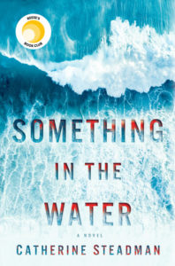Something in the Water Catherine Steadman