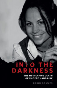 Into the Darkness Robyn Bowles