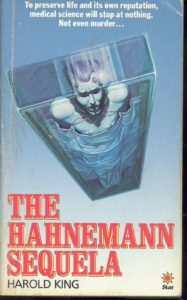 The Hahnemann Sequela Harold King