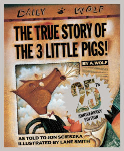 The True Story of the The Three Little Pigs