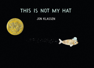 This is Not My Hat Jon Klassen
