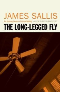 The Long-Legged Fly James Sallis