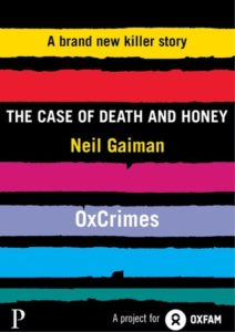 """""""The Case of Death and Honey"""" by Neil Gaiman"""