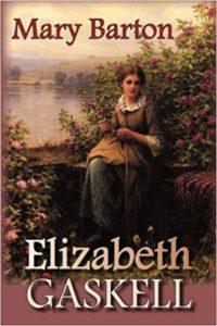 Elizabeth Gaskell,Mary Barton