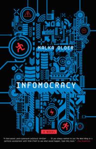 Infomocracy Malka Older