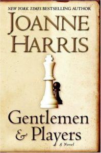 Joanne Harris, Gentlemen and Players